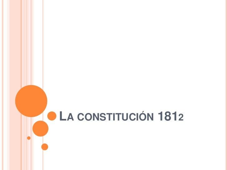 LA CONSTITUCIÓN 1812