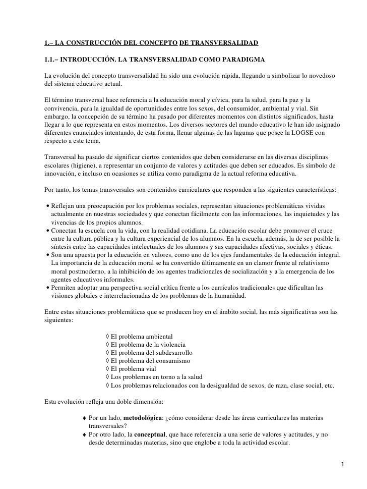 1.− LA CONSTRUCCIÓN DEL CONCEPTO DE TRANSVERSALIDAD1.1.− INTRODUCCIÓN. LA TRANSVERSALIDAD COMO PARADIGMALa evolución del c...