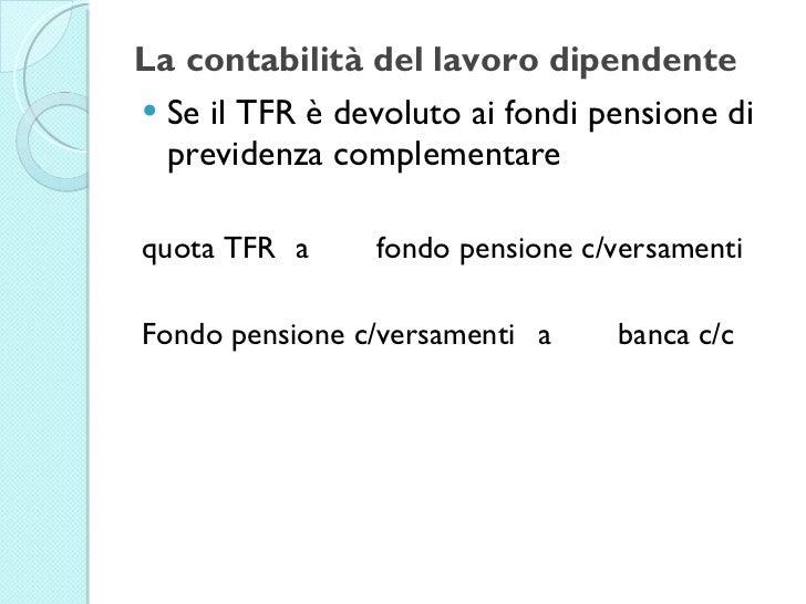Contabilit e fiscale modulo 1 la contabilit del for Anticipo tfr seconda volta