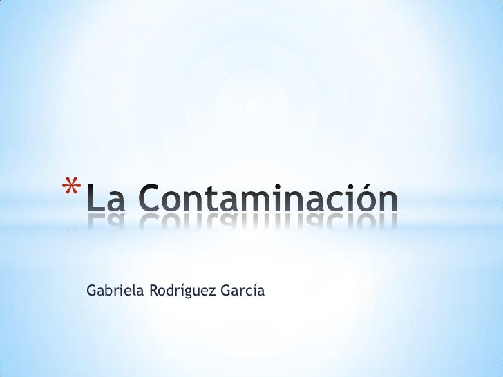 *    Gabriela Rodríguez García