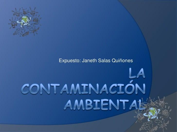 Expuesto: Janeth Salas Quiñones