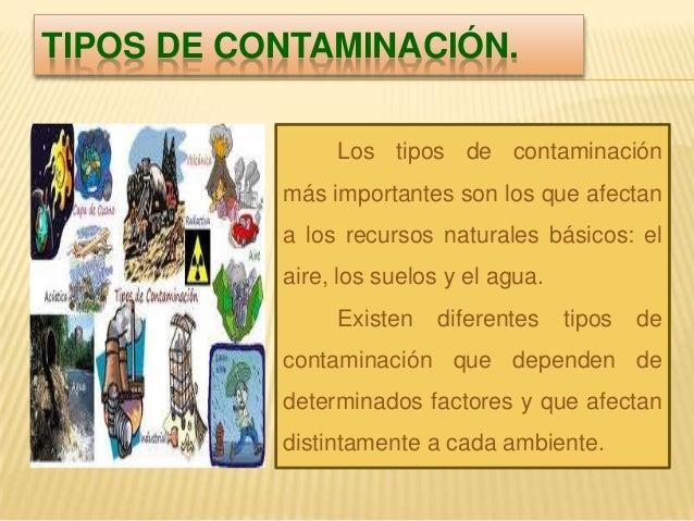 la contaminaci n y principales tipos de contaminaci n