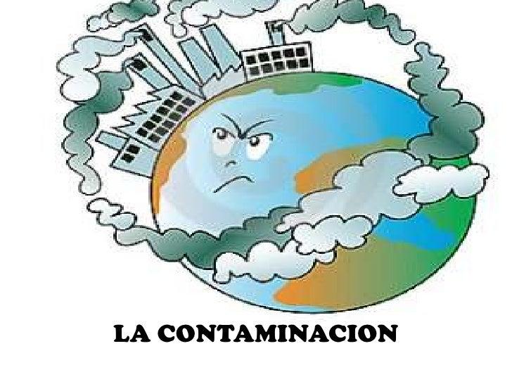 Resultado de imagen para la contaminacion