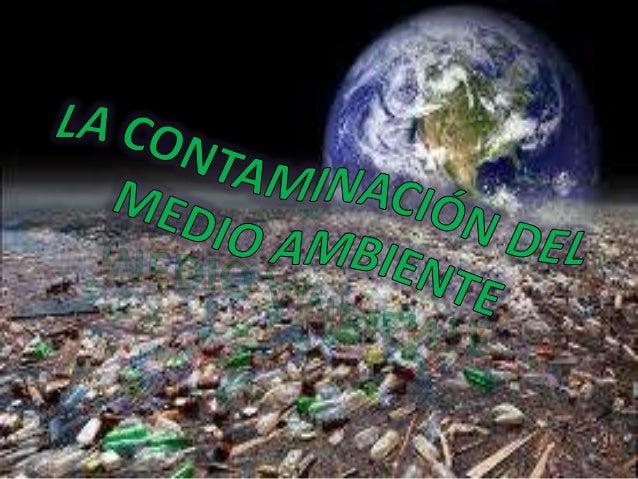 La contaminacion del medio ambiente for Como saber si me afecta clausula suelo