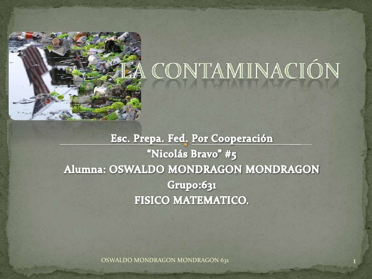 OSWALDO MONDRAGON MONDRAGON 631   1