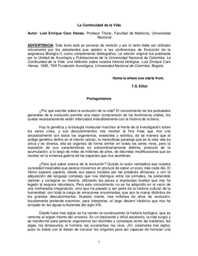 La Continuidad de la VidaAutor: Luis Enrique Caro Henao, Profesor Titular, Facultad de Medicina, Universidad              ...