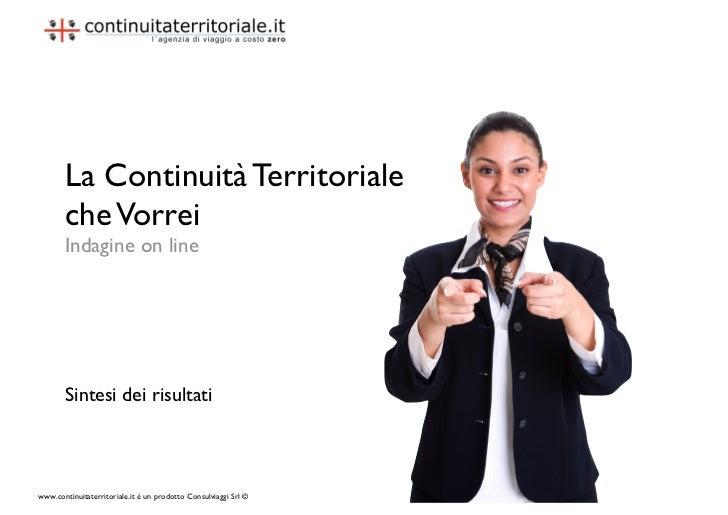 La Continuità Territoriale        che Vorrei        Indagine on line            Sintesi dei risultati    www.continuitater...
