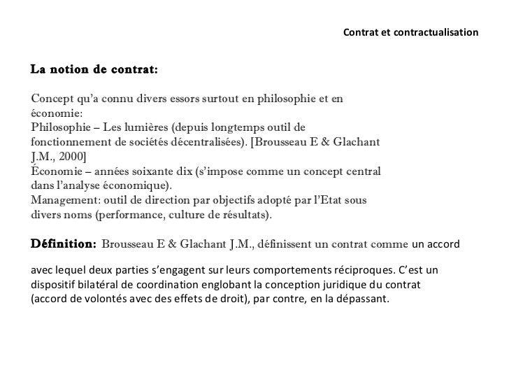Contrat et contractualisationLa notion de contrat:Concept qu'a connu divers essors surtout en philosophie et enéconomie:Ph...