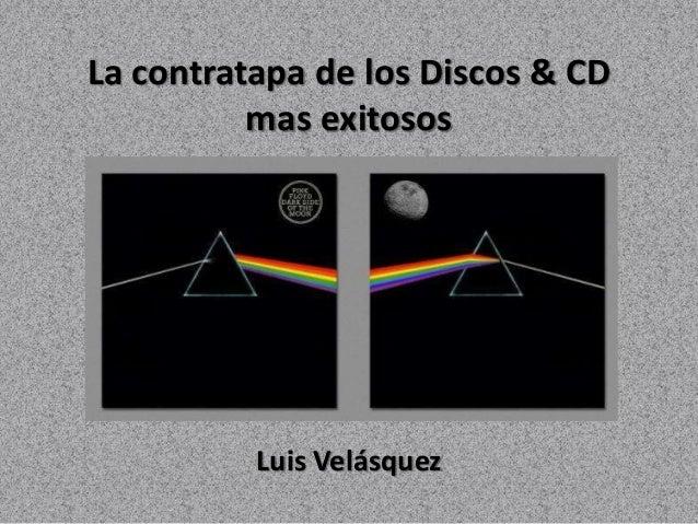 La contratapa de los Discos & CD mas exitosos Luis Velásquez