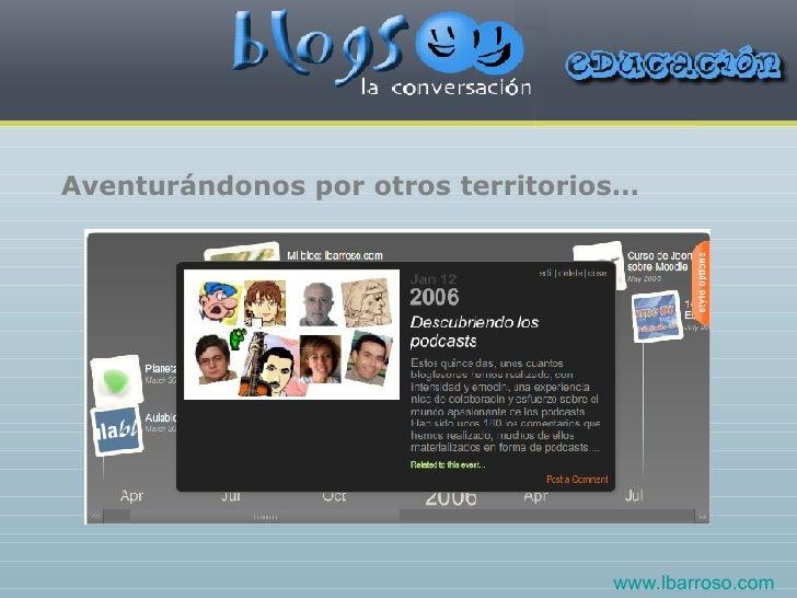 Aventurándonos por otros territorios… www.lbarroso.com