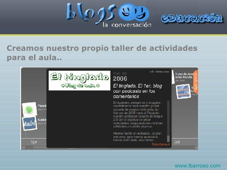 Creamos nuestro propio taller de actividades para el aula.. www.lbarroso.com