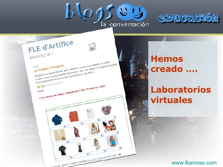 Hemos creado …. Laboratorios  virtuales www.lbarroso.com