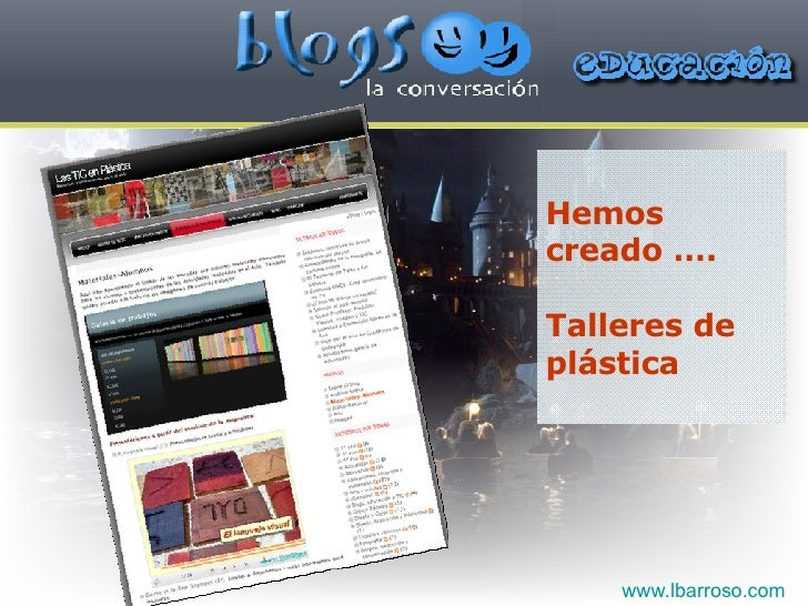 Hemos creado …. Talleres de plástica www.lbarroso.com