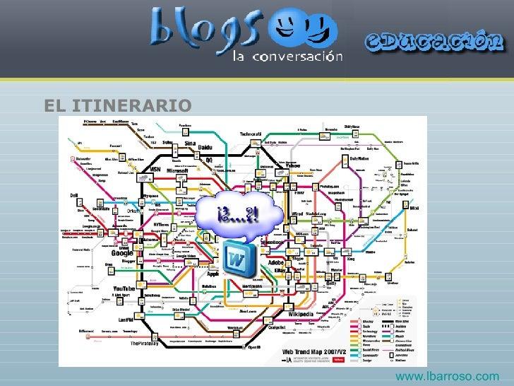 EL ITINERARIO www.lbarroso.com