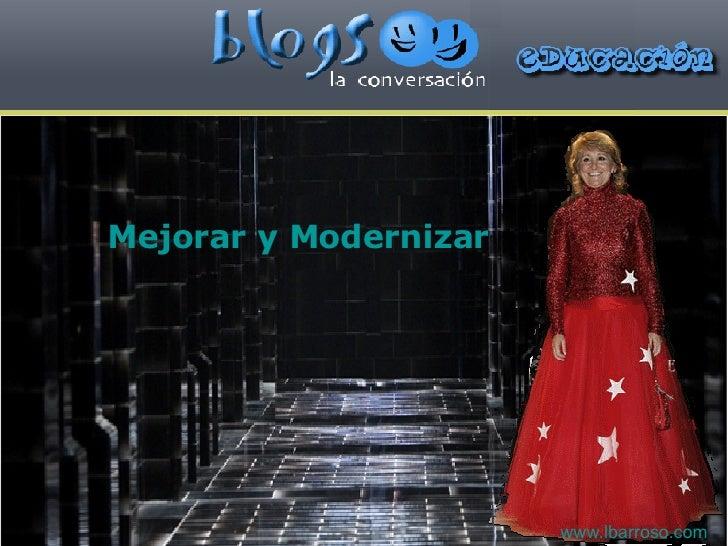 Mejorar y Modernizar las TIC www.lbarroso.com