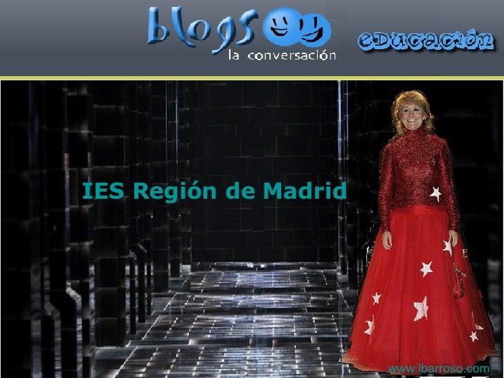 IES Región de Madrid www.lbarroso.com