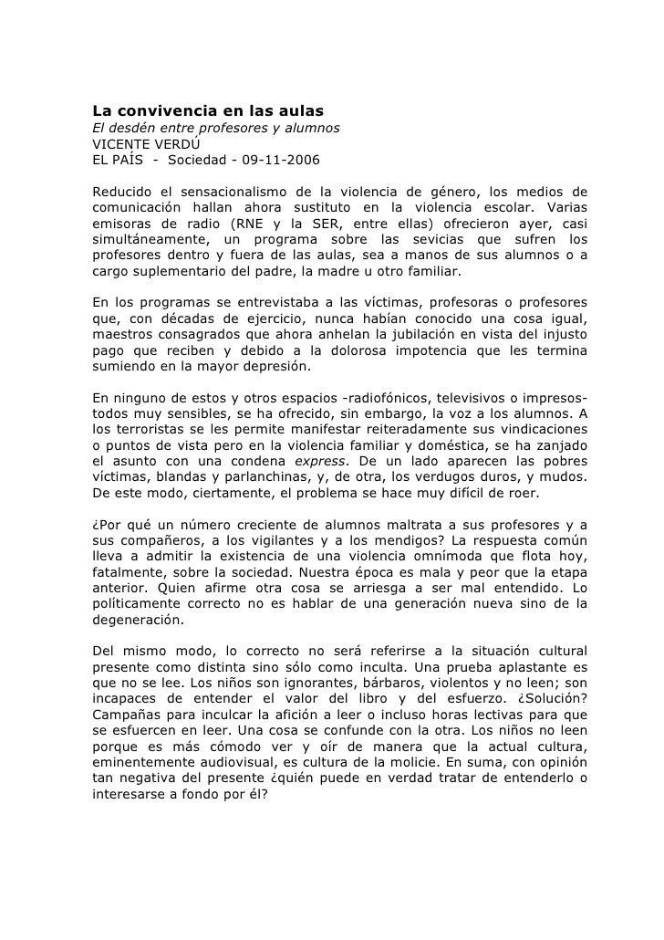 La convivencia en las aulas El desdén entre profesores y alumnos VICENTE VERDÚ EL PAÍS - Sociedad - 09-11-2006  Reducido e...