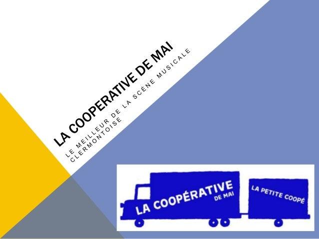 LES SALLES La Coopérative de Mai se compose de deux salles de spectacle : Le Club (la « Petite Coopé »), qui peut accueill...
