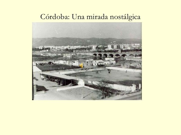 Córdoba: Una mirada nostálgica