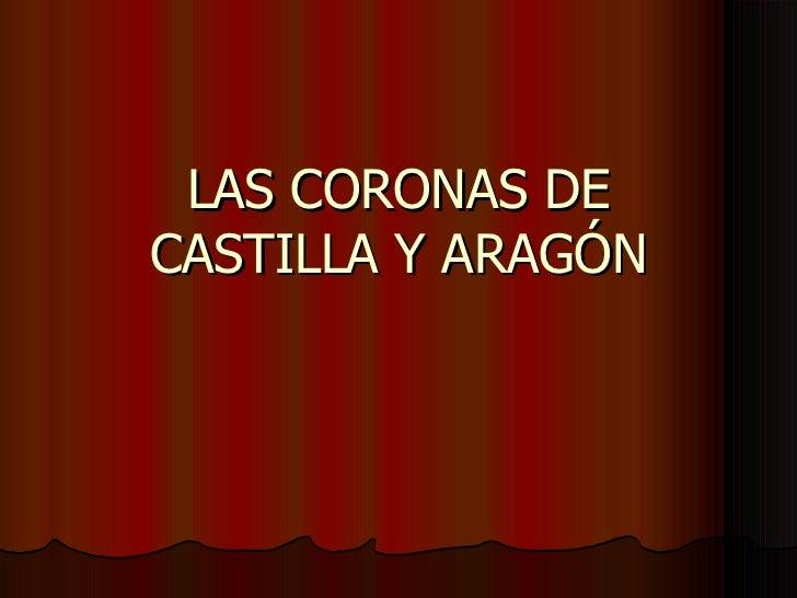 La Corona De Castilla Aragon