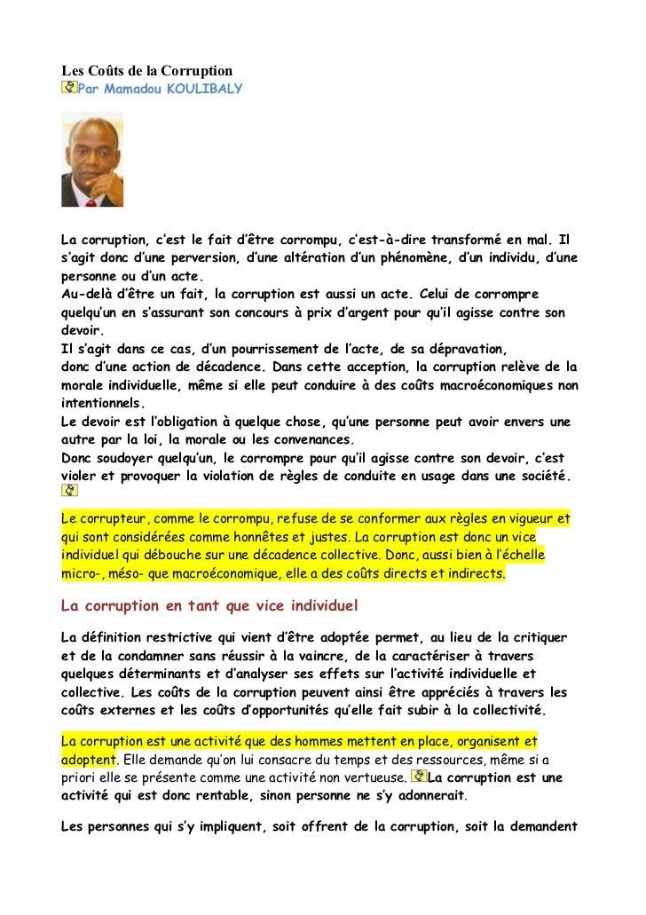 Les Coûts de la Corruption   Par Mamadou KOULIBALY     La corruption, c'est le fait d'être corrompu, c'est-à-dire transfor...