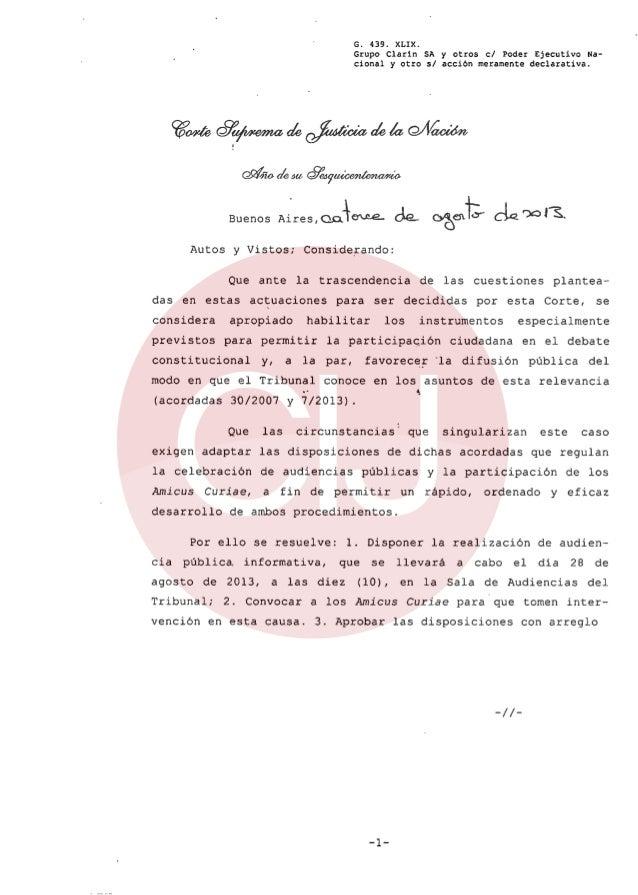 Buenos G. 439. XLIX. Grupo Clarin SA y otros el Poder Ejecutivo Na- cional y otro sI acción meramente declarativa. <291& <...