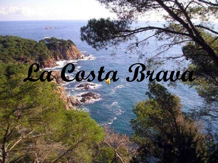 06/02/11 La Costa Brava
