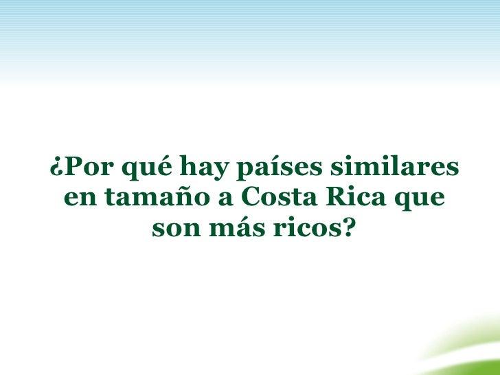 La Costa Rica del Futuro Slide 3