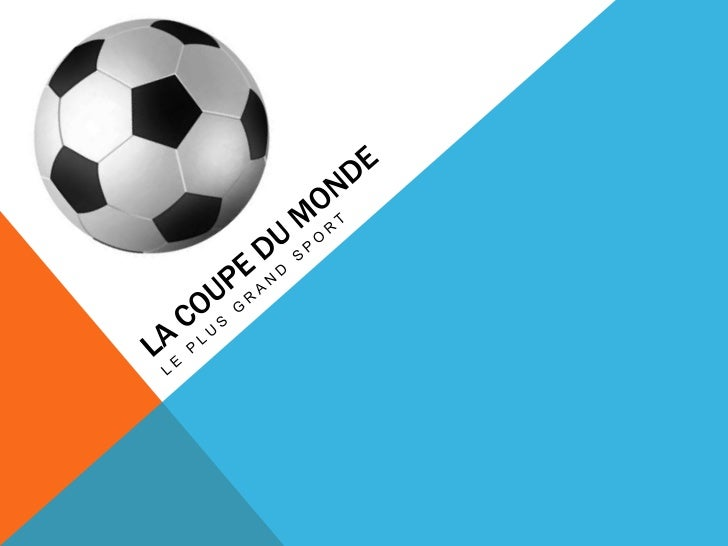 Le football est un sport très populaire. Il  est joué tout autour du monde. Tous les  quatre ans le monde joue dans une de...