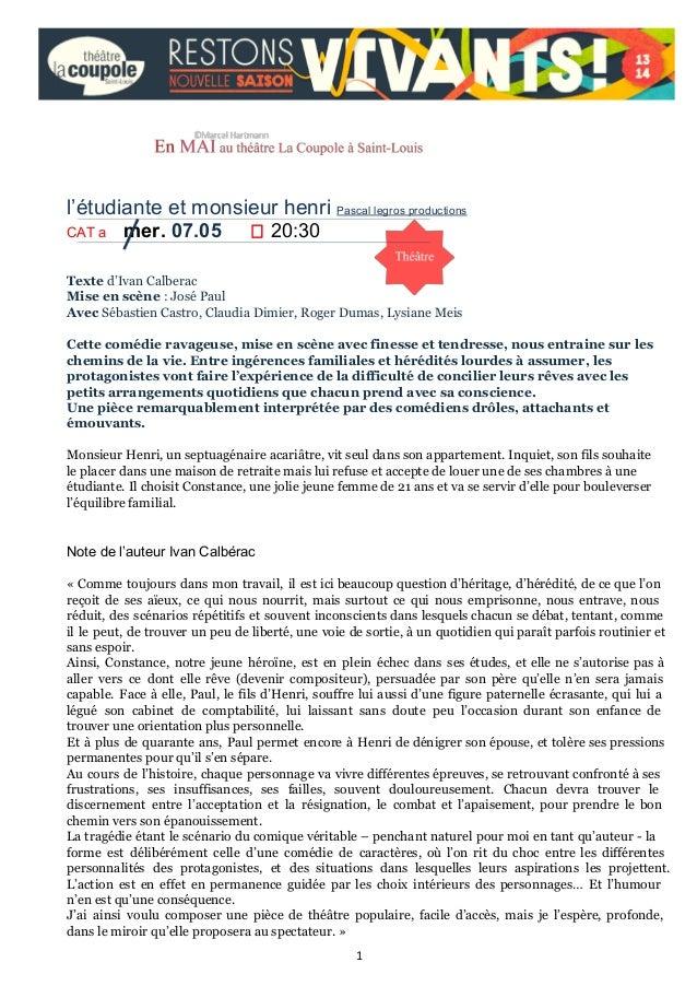 l'étudianteetmonsieurhenriPascallegrosproductions CATamer.07.05 20:30 Texte d'Ivan Calberac Mise en scène...