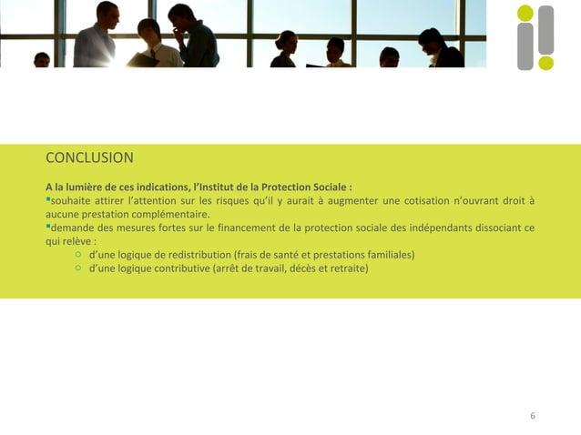 6  CONCLUSION  A la lumière de ces indications, l'Institut de la Protection Sociale :  souhaite attirer l'attention sur l...