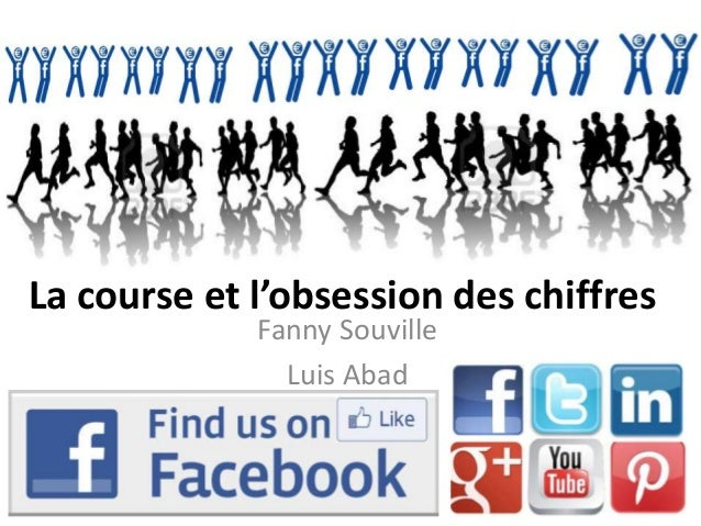 La course et l'obsession des chiffres             Fanny Souville               Luis Abad