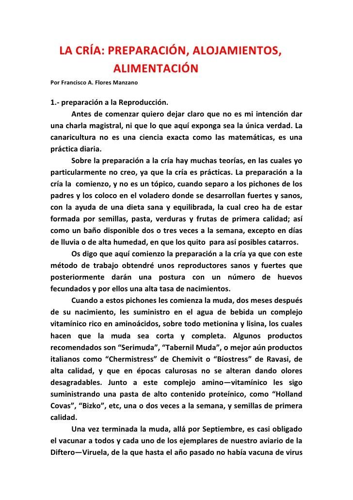 LA CRÍA: PREPARACIÓN, ALOJAMIENTOS,             ALIMENTACIÓNPor Francisco A. Flores Manzano1.- preparación a la Reproducci...