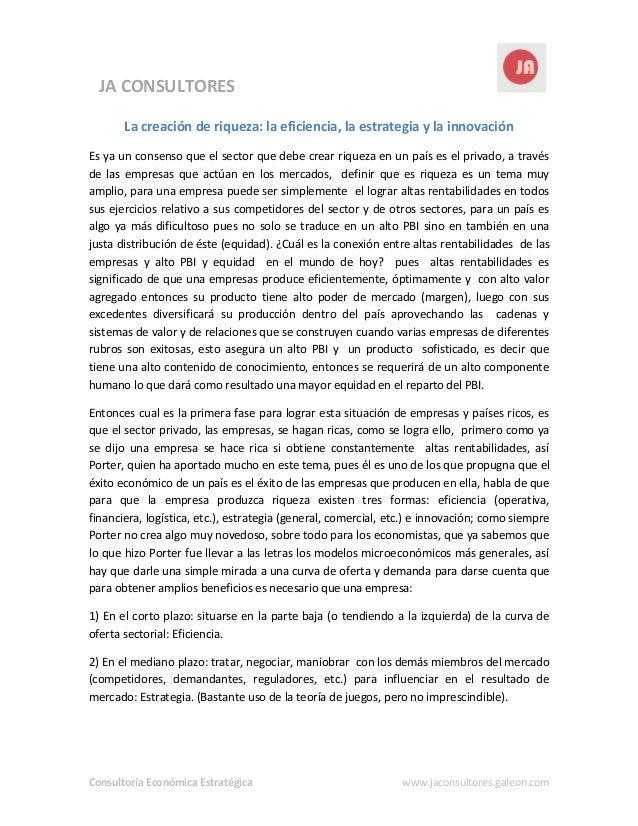 Consultoría Económica Estratégica www.jaconsultores.galeon.com JA CONSULTORES Consultoría Económica Estratégica La creació...