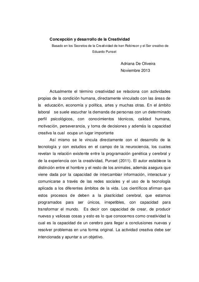 Concepción y desarrollo de la Creatividad Basado en los Secretos de la Creatividad de ken Robinson y el Ser creativo de Ed...
