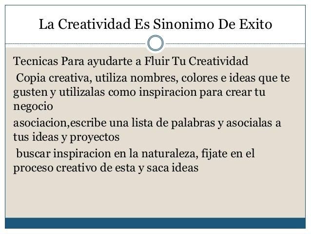 La creatividad es sinonimo de exito for Inspiracion sinonimo