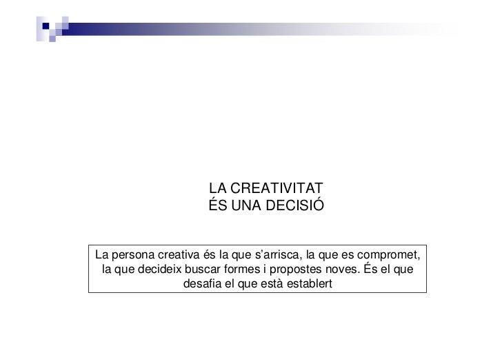 La creativitat apunts Slide 3