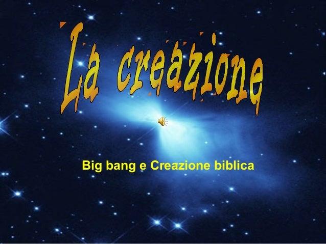 Big bang e Creazione biblica