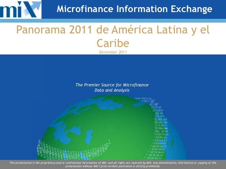 Microfinance Information Exchange     Panorama 2011 de América Latina y el                   Caribe                       ...