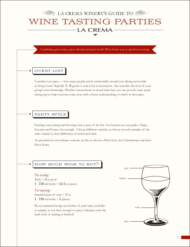 • LA CREMA WINERYS GUIDE TO •WINE TASTING PARTIES    Combining great wines, great friends and great food? What better way ...