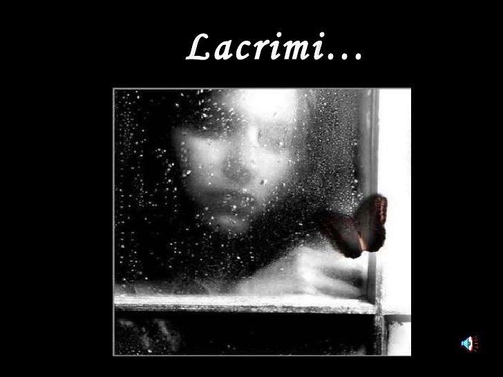 Lacrimi…