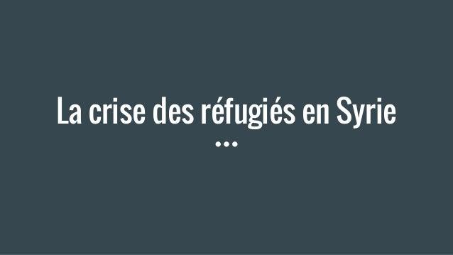 La crise des réfugiés en Syrie