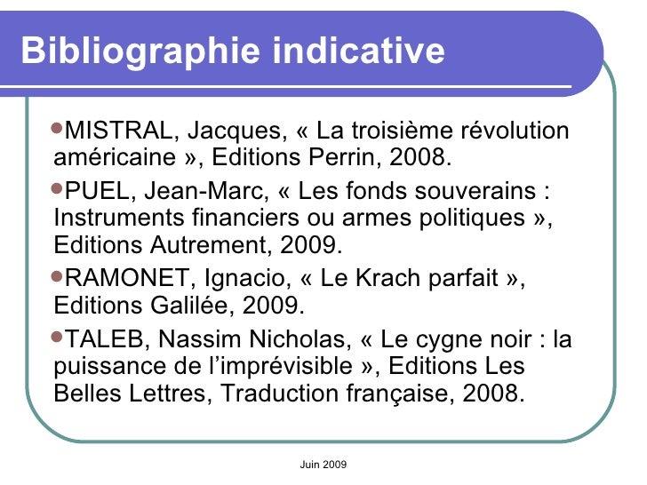 Bibliographie indicative <ul><li>MISTRAL, Jacques, «La troisième révolution américaine», Editions Perrin, 2008. </li></u...