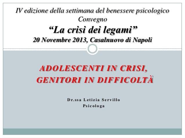 """IV edizione della settimana del benessere psicologico Convegno  """"La crisi dei legami"""" 20 Novembre 2013, Casalnuovo di Napo..."""