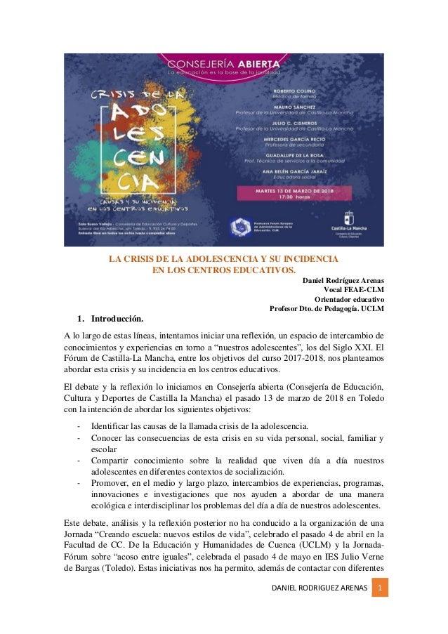 DANIEL RODRIGUEZ ARENAS 1 LA CRISIS DE LA ADOLESCENCIA Y SU INCIDENCIA EN LOS CENTROS EDUCATIVOS. Daniel Rodríguez Arenas ...