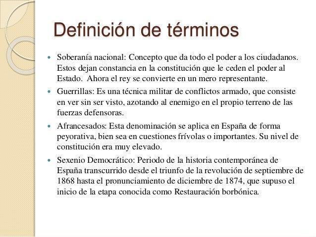 Definición de términos  Soberanía nacional: Concepto que da todo el poder a los ciudadanos. Estos dejan constancia en la ...