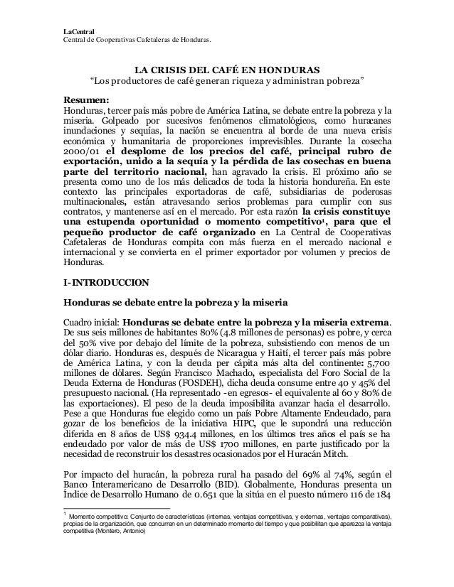 """LaCentral Central de Cooperativas Cafetaleras de Honduras.  LA CRISIS DEL CAFÉ EN HONDURAS """"Los productores de café genera..."""