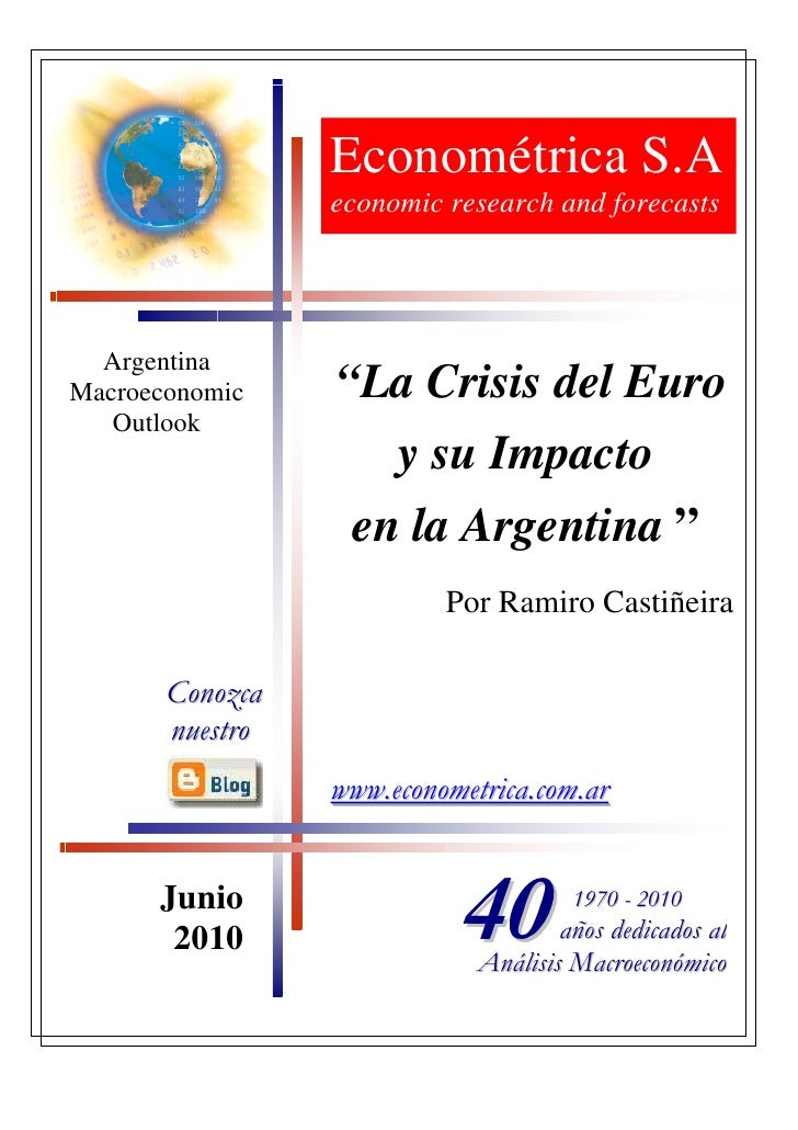"Econométrica S.A                  economic research and forecasts       Argentina Macroeconomic    ""La Crisis del Euro    ..."