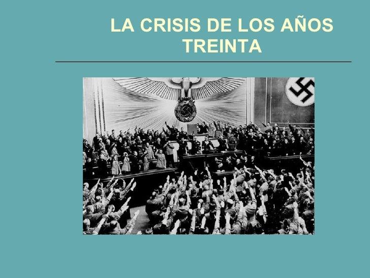 LA CRISIS DE LOS AÑOS TREINTA