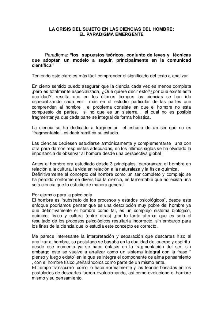 """LA CRISIS DEL SUJETO EN LAS CIENCIAS DEL HOMBRE:                    EL PARADIGMA EMERGENTE       Paradigma: """"los supuestos..."""